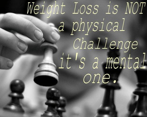 Weight Loss Quote Mental One